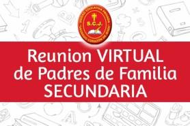 REUNIÓN VIRTUAL DE PADRES DE FAMILIA - Secundaria