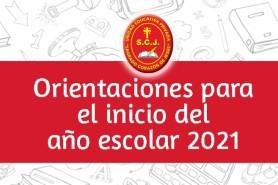 ORIENTACIONES PARA EL INICIO DE LA GESTIÓN ESCOLAR 2021