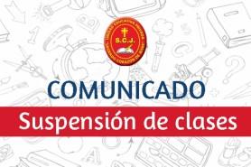 COMUNICADO - Suspensión de clases